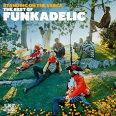 Funkadelic : Standing On The Verge: The Best Of (CD)