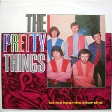Pretty Things : Let Me Hear The Choir Sing (Vinyl) Second Hand