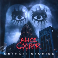 Alice Cooper : Detroit Stories (Vinyl)