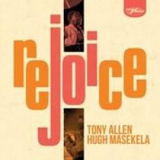Allen, Tony And Hugh Masekala : Rejoice (CD)