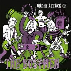 Busymen : Under Attack Of (10 Single)""