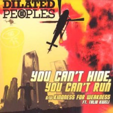 Dilated Peoples : You Can't Hide, You Can't Run (12 Single) Second Hand""