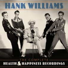 Hank Williams : Complete Health and Happiness (Vinyl Box Set)