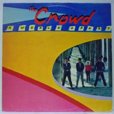Crowd : A World Apart (Vinyl)