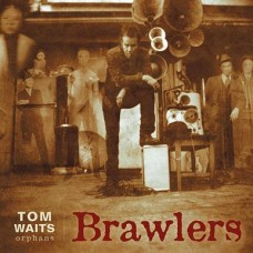Tom Waits : Brawlers (Vinyl)