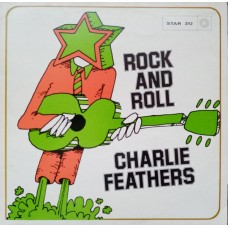 Charlie Feathers : Rock And Roll (Vinyl) Second Hand
