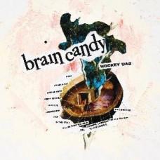 Hockey Dad : Brain Candy (CD)