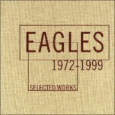Eagles : Selected Works 1972-1999: 4CD (CD Box Set) Second Hand