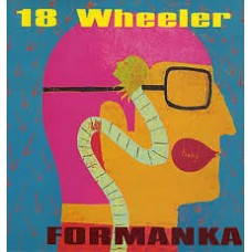 18 Wheeler : Formanka (Vinyl) Second Hand