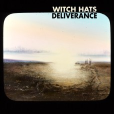 Witch Hats : Deliverance (Vinyl)