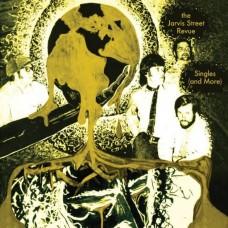 Jarvis Street Revue : Singles (And More) (Vinyl)