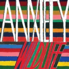 "Anxiety : Wild Life (7 Single)"""