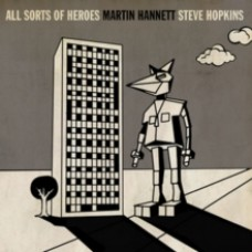 Hannett, Martin and Steve Hopkins : All Sorts Of Heroes (7 Single)""