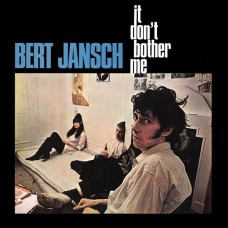 Bert Jansch : It Don't Bother Me (Vinyl) Second Hand