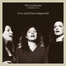 Unthanks : Live And Unaccompanied: Lp + Dvd (Vinyl)