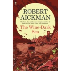 Robert Aickman : Wine-Dark Sea (Book)