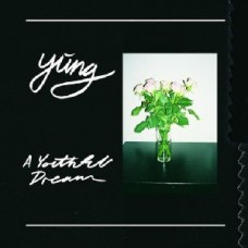 Yung : A Youthful Dream (Vinyl)