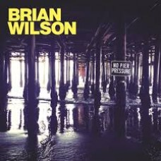 Brian Wilson : No Pier Pressure (CD)