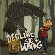 """Decline / Sic Waiting : Decline / Sic Waiting (7 Single)"""""""