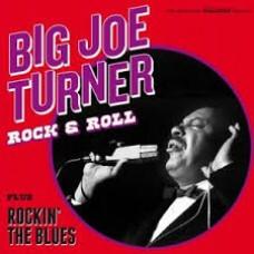 Turner, Big Joe : Rock and Roll Plus Rockin' The Blues (CD)
