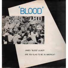 Ulmer, James Blood : Are You Glad To Be In America? (Vinyl) Second Hand