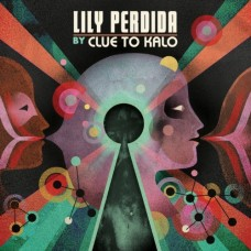 Clue To Kalo : Lily Perdida (CD)