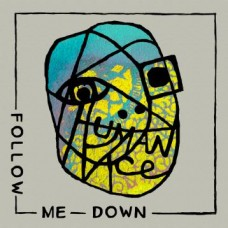 Human Face : Follow Me Down / See The Light (7 Single)""