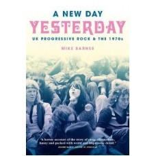 Mike Barnes : A New Day Yesterday: Uk Progressive (Book)