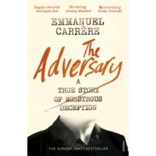Emmanuel Carrere : Adversary (Book)