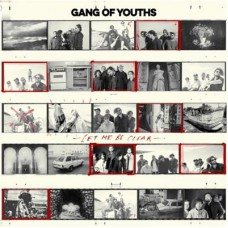 Gang Of Youths : Let Me Be Clear (CD Single)