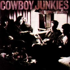 Cowboy Junkies : Trinity Session (Vinyl)
