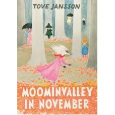 Tove Jansson : Moominvalley In November (Book)