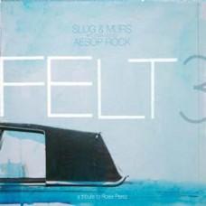 Felt : 3: A Tribute To Rosie Perez (Vinyl Box Set)