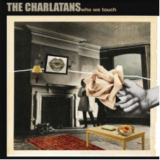 Charlatans : Who We Touch (Vinyl) Second Hand