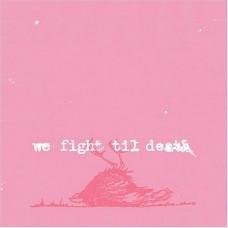 Windsor For The Derby : We Fight Til Death (Vinyl) Second Hand