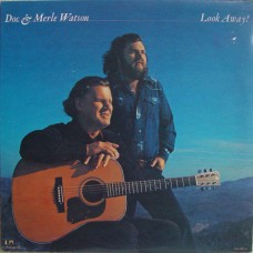 Watson, Doc and Merle : Look Away! (Vinyl) Second Hand