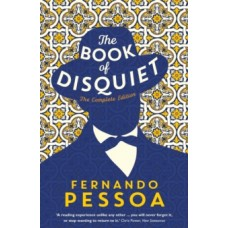 Fernando Pessoa : Book Of Disquiet: The Complete Edition (Book)