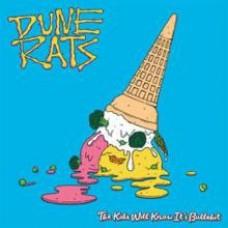 Dune Rats : Kids Will Know It's Bullshit (Vinyl)