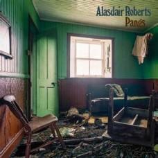 Alasdair Roberts : Pangs (Vinyl)