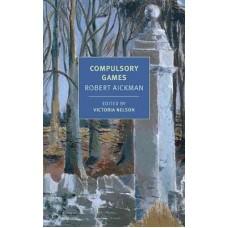Robert Aickman : Compulsory Games (Book)