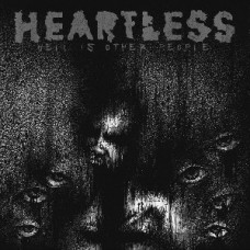 Heartless : Hell Is Other People (CD)