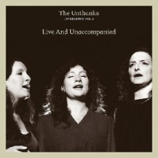 Unthanks : Diversions Vol 5-Live And (CD)
